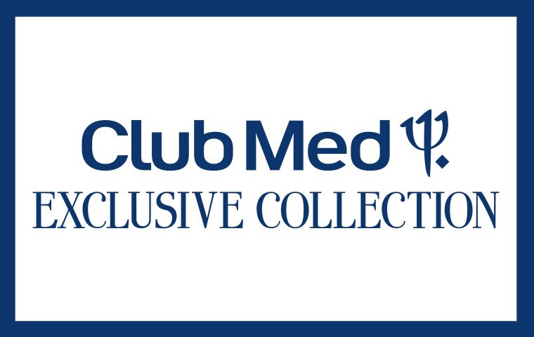 Club Med Exclusive Collection